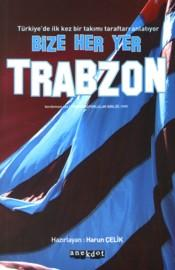 Bize Her Yer Trabzon