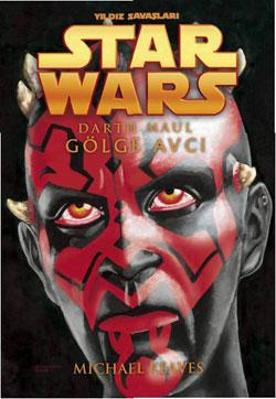 Star Wars - Darth Maul - Gölge Avcı