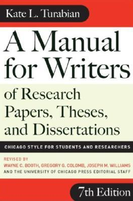 Manual For Writers Of Research Papers, Theses, And Dissertations