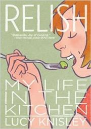 1. Relish: My Life in the Kitchen