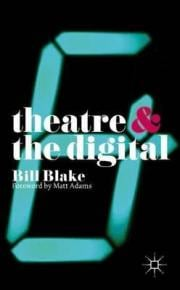 1. Theatre and the Digital