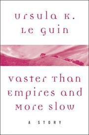 Vaster than Empires and More Slow