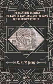 The Relations Between The Laws Of Babylonia And The Laws Of The Hebrew Peoples