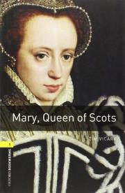 3. Oxford Bookworms Library: Stage 1: Mary, Queen of Scots
