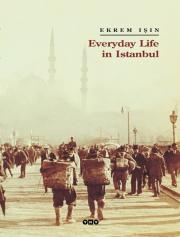 Everyday Life in İstanbul