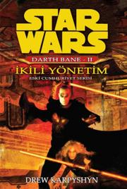 Star Wars - Darth Bane 2: İkli Yönetim