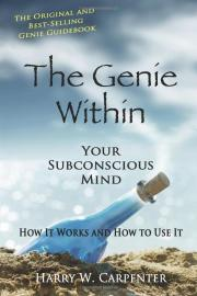 The Genie Within: Your Subconcious Mind