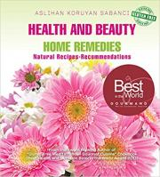 Health and Beauty Home Remedies