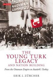 The Young Turk Legacy and National Awakening