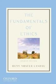 The Fundamentals of Ethics