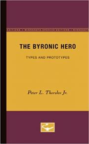 The Byronic Hero: Types and Prototypes