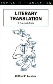 Literary Translation A Practical Guide