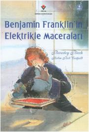 5. Benjamin Franklin'in Elektrikle Maceraları