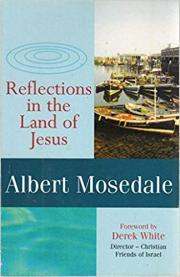 4. Reflections in the Land of Jesus