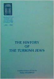 The History of The Turkish Jews