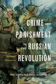 3. Crime and Punishment in the Russian Revolution