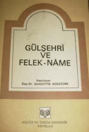 Gülşehrî ve Felek - Name
