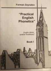 Practical English Phonetics  (Book I)