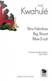 Bira Fabrikası - Big Shoot -Blue-S-cat