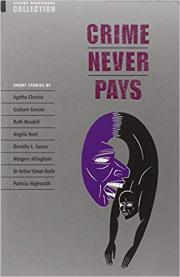 2. Crime Never Pays