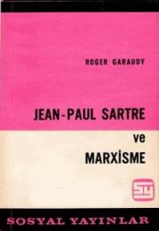 1. Jean Paul Sartre ve Marxisme
