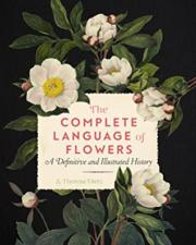 1. The Complete Language of Flowers: A Definitive and Illustrated History