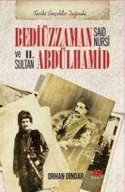 Bediüzzaman Said Nursî ve II. Abdülhamid