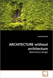 Architecture Without Architecture: Biomimicry Design