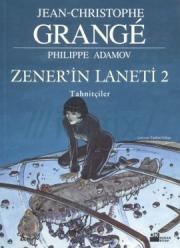 Zener'in Laneti 2
