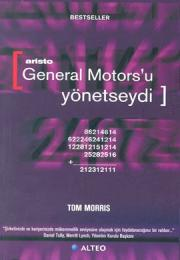 Aristo General Motors'u Yönetseydi?