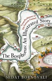 1. The Bosphorus: An Illustrated Story