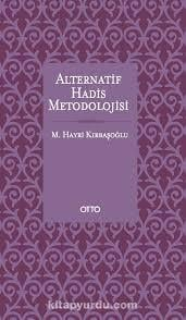 Alternatif Hadis Metodolojisi