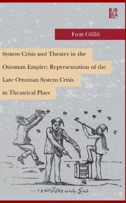 System Crisis and Theater in the Ottoman Empire