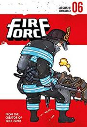 Fire Force, Vol. 6