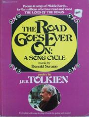 The Road Goes Ever On: A Song Cycle