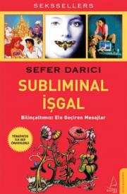3. Subliminal İşgal
