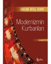 Modernizmin Kurbanları