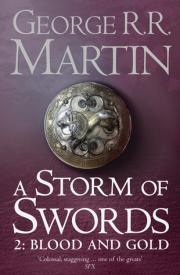 4. A Storm of Swords: Blood and Gold