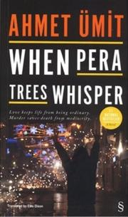 3. When Pera Trees Whisper
