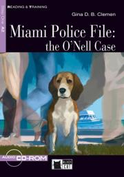 Miami Police File: the O'Nell Case