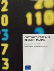 Costing Theory and Decision Making