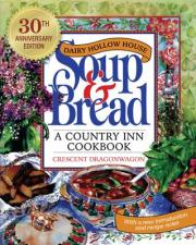 Dairy Hollow House Soup & Bread