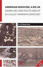 """Armenian Genocide, A Big Lie Damn Lies and Facts About So-Called """"Armenian Genocide"""""""