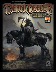 The Adventures of Frank Frazetta's Death Dealer Shadows of Mirahan
