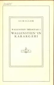 Wallenstein Trilogyası 1: Wallenstein'in Karargahı