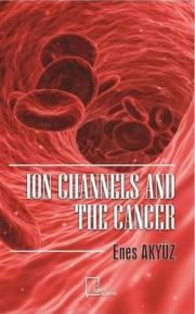1. Ion Channels And The Cancer