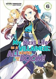 My Next Life as a Villainess: All Routes Lead to Doom!