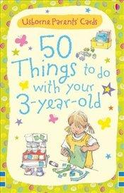 50 Things to do with 3 Year Olds