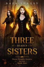 Three Deadly Sisters
