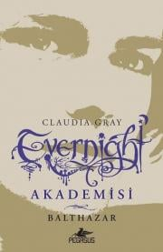 Evernight Akademisi 5 - Balthazar